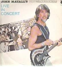 f1956fbea JOHN MAYALL´S BLUESBREAKERS - LIVE IN CONCERT